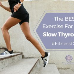 The Best Exercise for a SLOW Thyroid